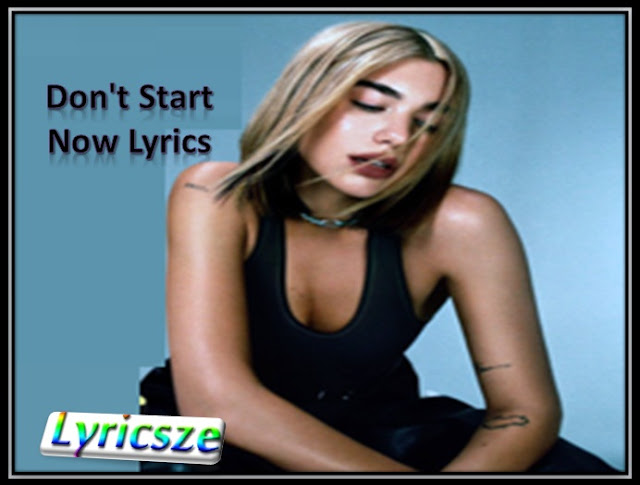 Don't Start Now Lyrics
