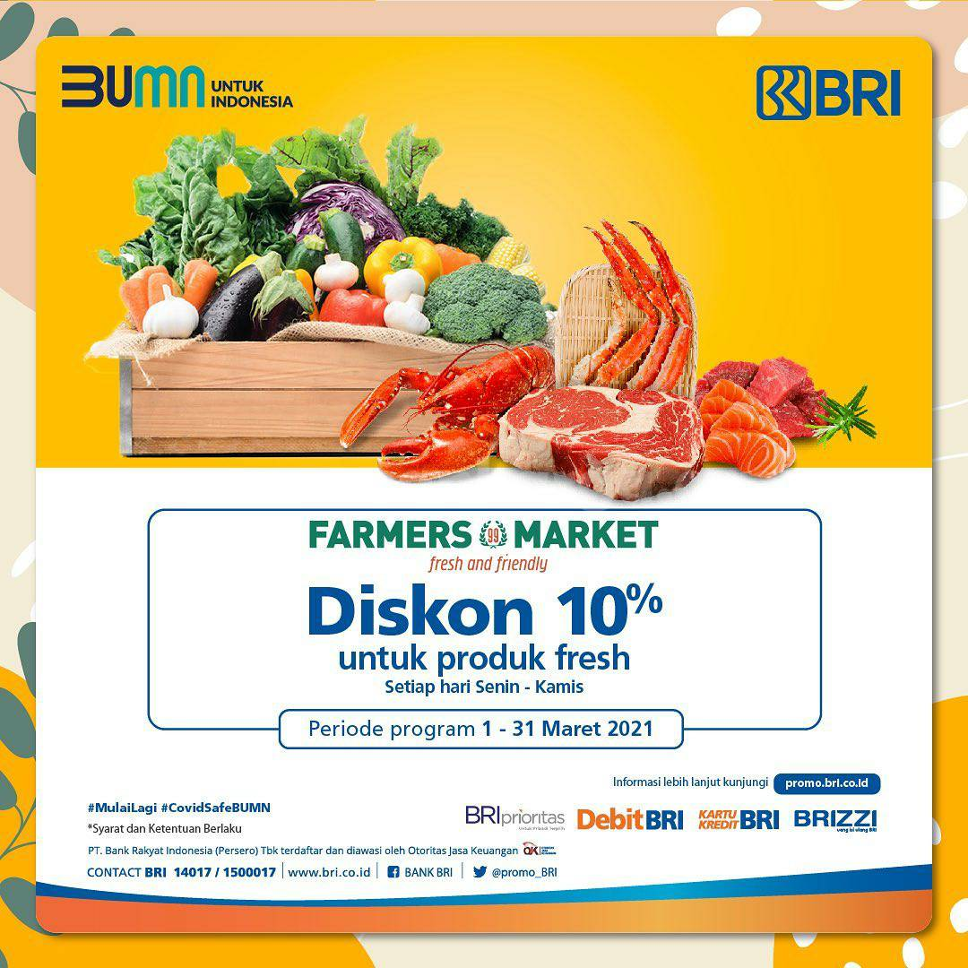 FARMERS MARKET Promo DISKON 10%! Khusus Produk Fresh pakai Kartu KreditDebit BRI & BRIZZI