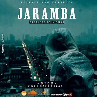 Audio  Diof x Vanella X Stizo X Mnaza - Jaramba   Download Mp3