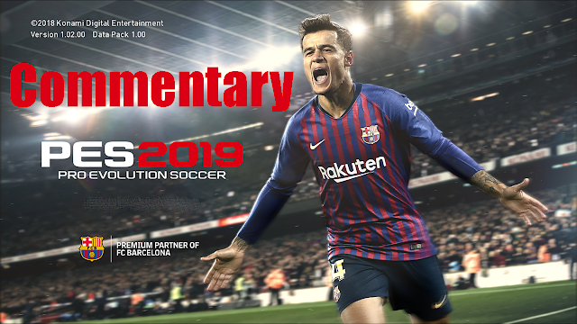 PES 2019 Commentary arabic ,English French,Italian,German