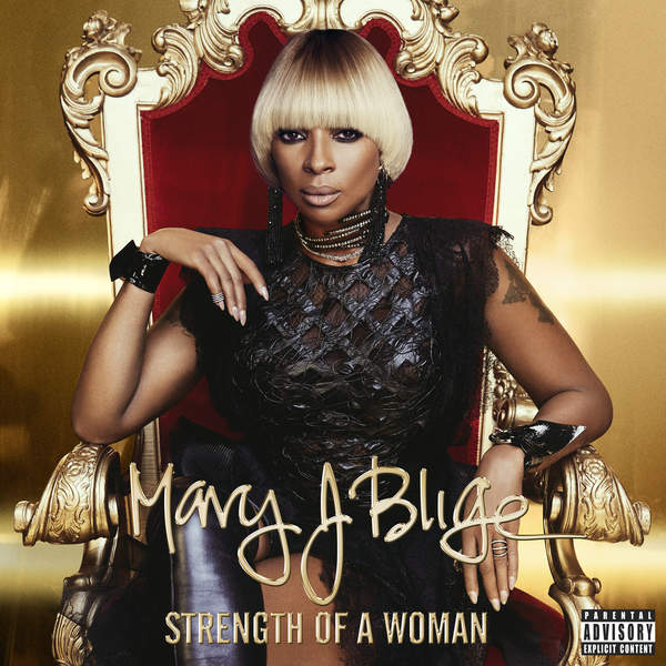 Mary J. Blige - Strength of a Woman Cover