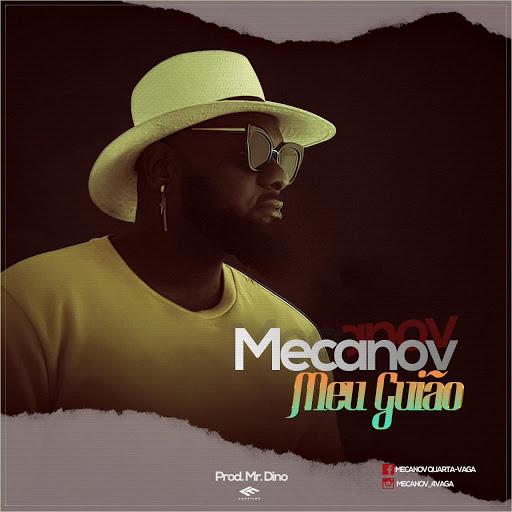 Mecanov - Meu Guião (Prod. Mr. Dino)