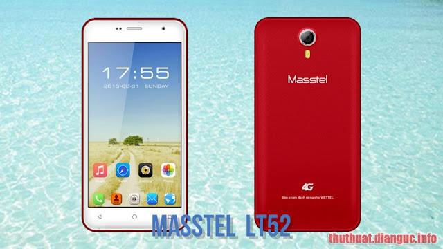(Free) rom stock cho Masstel LT52 (MT6737M) (Android 7) flashtool ok
