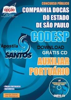 Apostila Concurso Porto de Santos, CODESP para cargo de Auxiliar Portuário, Grátis CD Rom