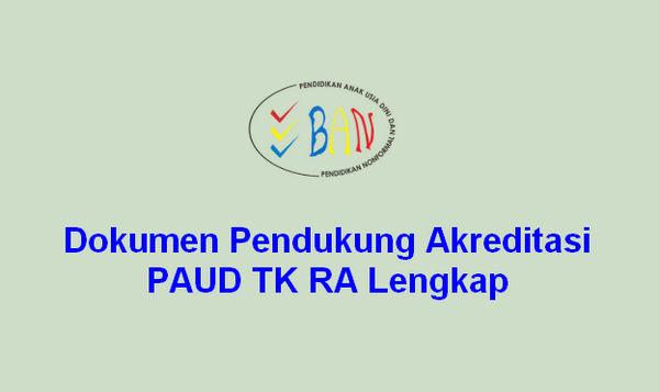 Dokumen Pendukung Akreditasi PAUD TK RA Lengkap