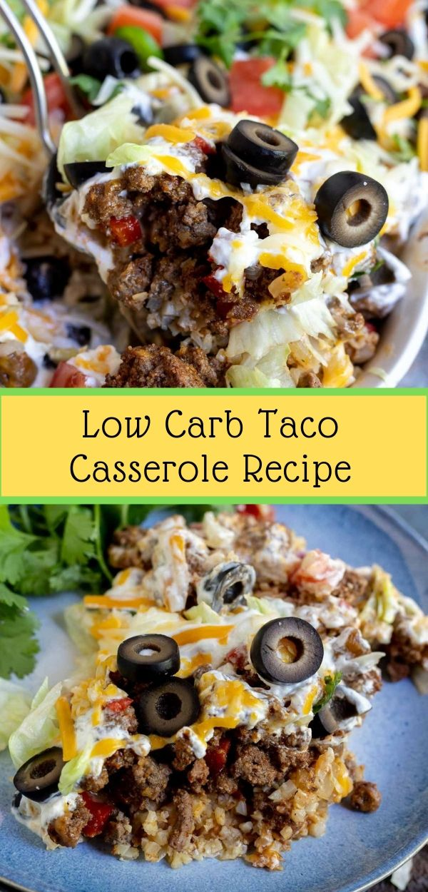 Low Carb Taco Casserole Recipe #lowcarb #taco #casserole