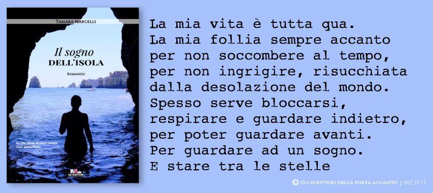 Il sogno dell'isola, di Tamara Marcelli - Incipit, Gli scrittori della porta accanto
