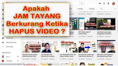 Menghapus 100 Video Tanpa Mengurangi Jam Tayang Youtube