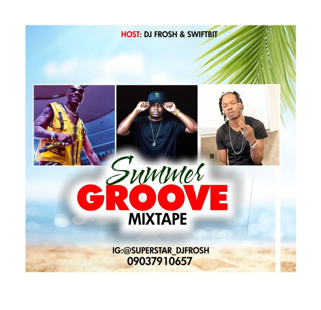DJ FROSH Summer Groove Mixtape Teelamford