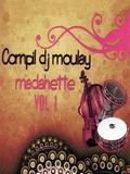 Dj Moulay-Madahette Vol.1 2019