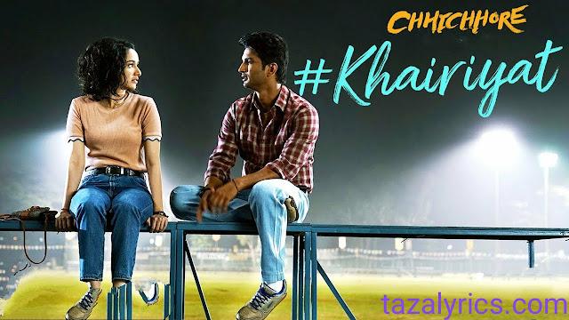 Khairiyat Lyrics - Chhichhore