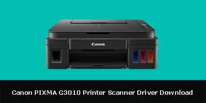 Canon PIXMA G3010 Printer Scanner Driver Software Download