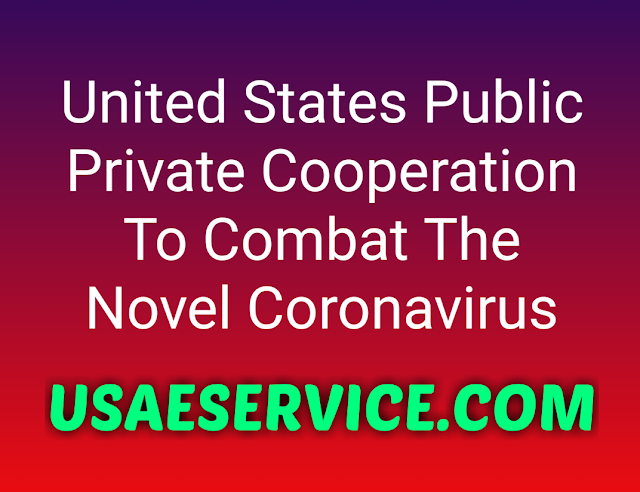 U.S. Public-Private Cooperation To Combat The Novel Coronavirus