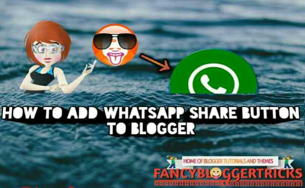 Add whatsapp share button to blogger blog