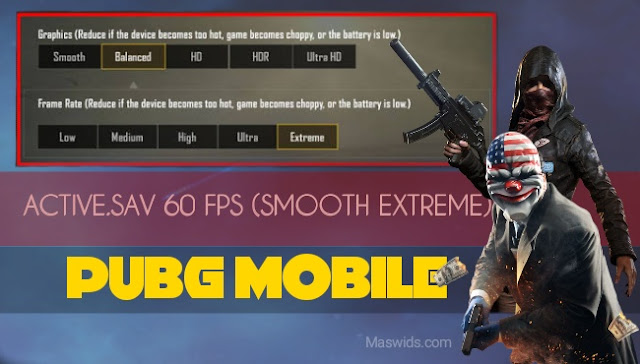 active.sav 60 fps smooth extreme pubg mobile
