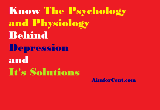 Science of Depression and Its Solutions