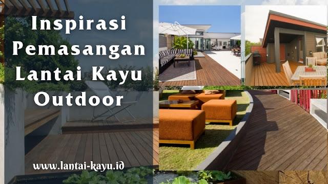 Inspirasi pemasangan lantai kayu outdoor di rooftop