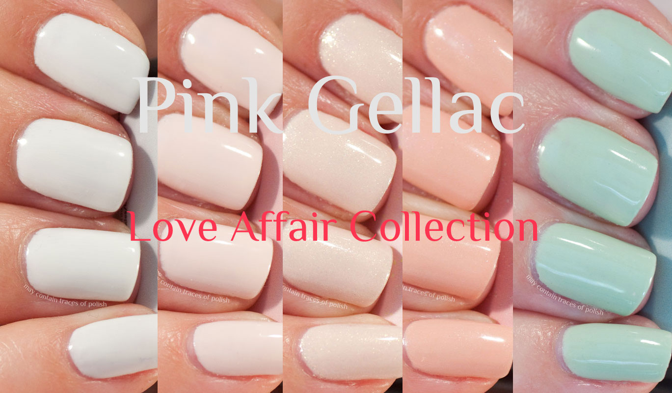 Pink Gellac Love Affair Collection - swatches and review