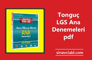 Tonguç LGS Ana Denemeleri pdf