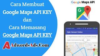 cara-membuat-google-maps-api-key