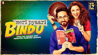 Meri Pyaari Bindu Budget & Box Office Collection