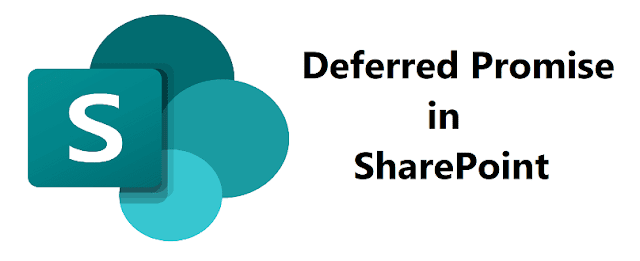 How to use deferred promise in SharePoint
