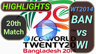 BAN vs WI 20th Match