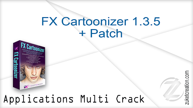 FX Cartoonizer 1.3.5 + Patch   |  93 MB