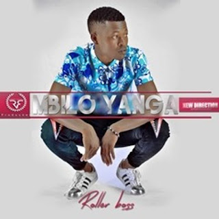 Roller Boss - Mbilo Yanga (Prod Roller Boss)