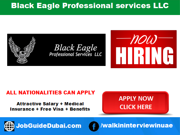 Black Eagle Professional services LLC career for Female Sales, Male Security supervisor and  Male Lifeguards job in Dubai