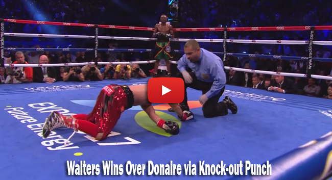 Watch Video Highlights: Nicholas Walters Wins Over Nonito Donaire via Knock-out Punch