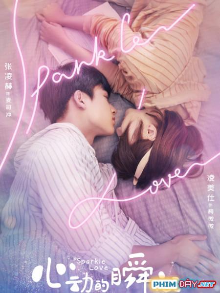 Khoảnh Khắc Rung Động - Sparkle Love (2020)