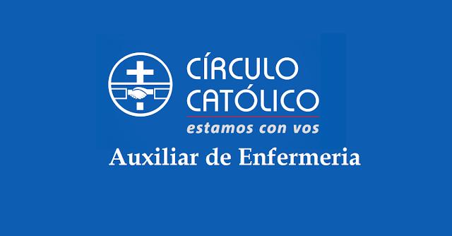 Auxiliar de Enfermería  - Círculo Católico.
