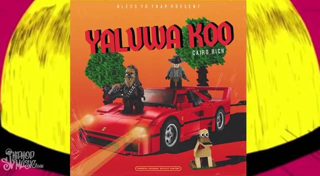 Cairo Rich - Yaluwa Koo (යාලුවා කෝ)