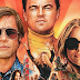 """05 Motivos para Assistir """"Era uma Vez em... Hollywood"""""""