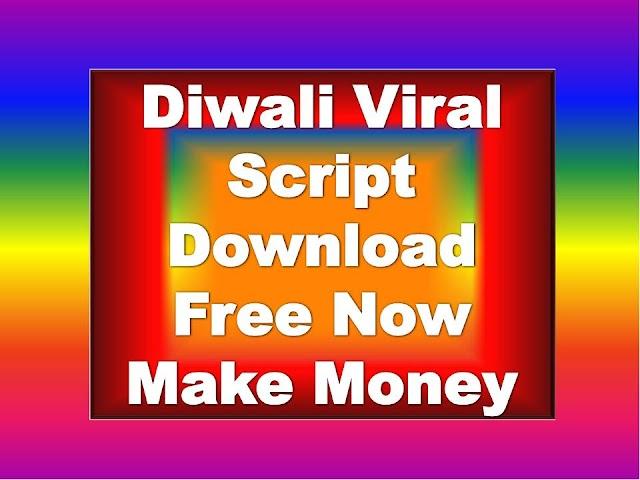 Diwali Viral Script Download   Diwali Wishing Script Download  Diwali Whatsapp Viral Script Download