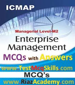 CMA ENTERPRISE MANAGEMENT MCQs