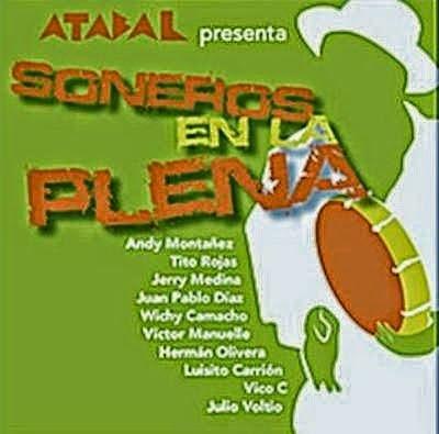 ATABAL PRESENTA SONEROS EN LA PLENA - VARIOS ARTISTAS (2011)