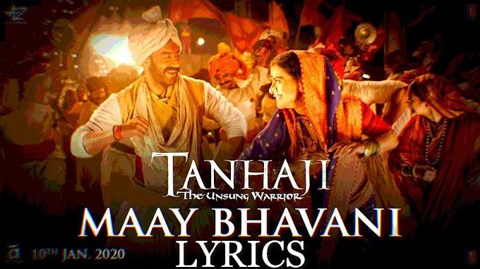 Maay Bhavani Lyrics ( Tanhaji: The Unsung Warrior )