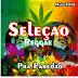 Seleção Reggae - Pra Paredão Maio