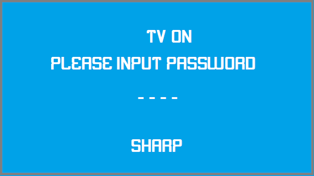 Cara Membuka Password TV SHARP tanpa Remot (please input password)