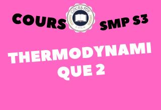 THERMODYNAMIQUE 2 (SMP S3 PDF)