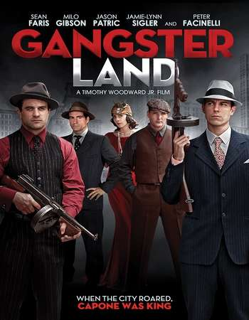 Gangster Land 2017 Full English Movie Download