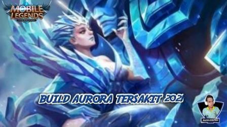 Build Aurora Tersakit 2021