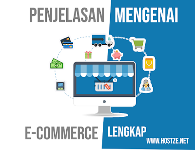 Penjelasan Mengenai E-Commerce - hostze.net
