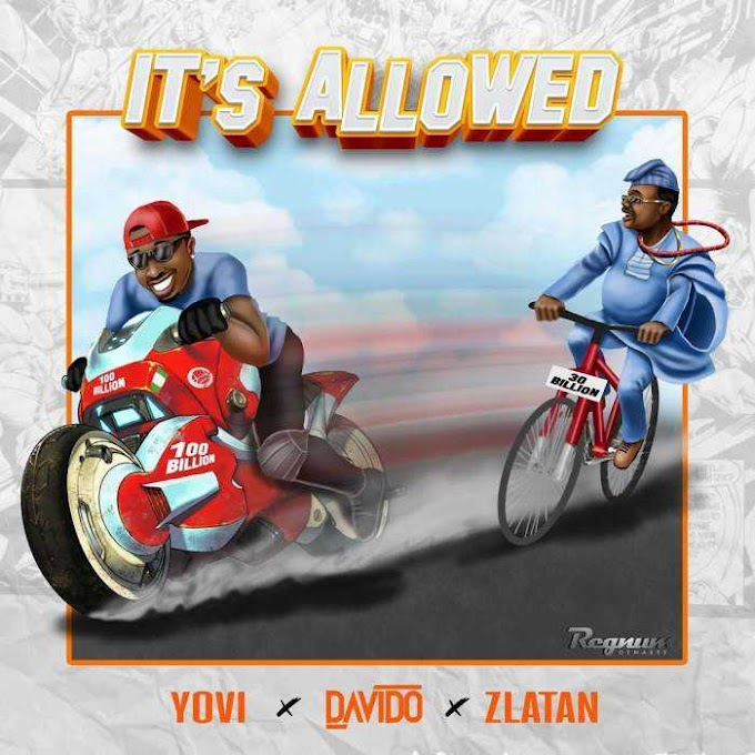 Mp3: It's Allowed - Yovi ft Davido & Zlatan