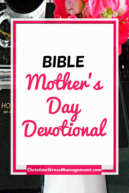 Bible Mothers Day Devotional