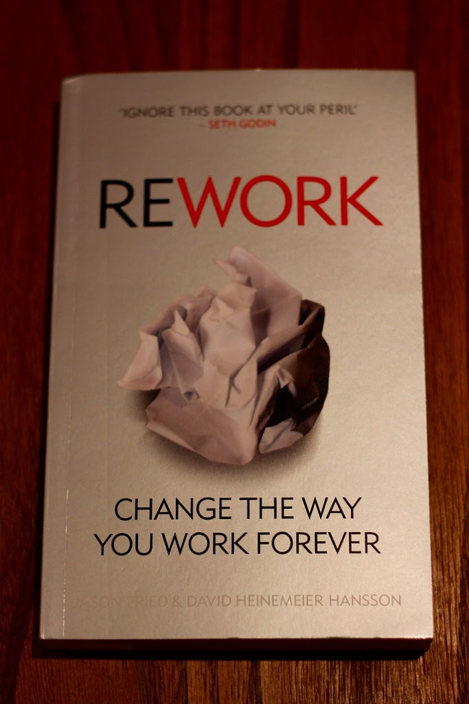 REWORK BOOK SUMMARY(Review) - JASON FRIED