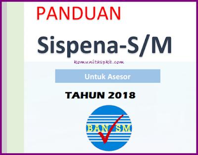 Panduan Sispena-SM untuk Asesor Tahun 2018