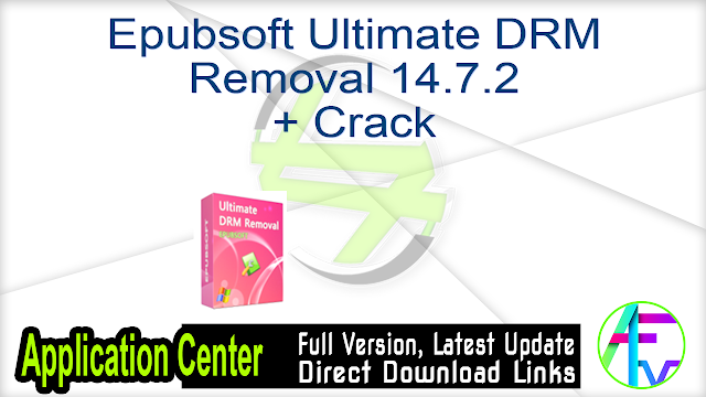 Epubsoft Ultimate DRM Removal 14.7.2 + Crack
